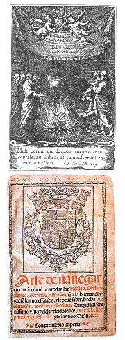 Arriba: Portada del Índice de Libros Prohibidos - Abajo: Portada del Arte de Navegar, de Pedro de Medina (Edición de Valladolid, 1545). Madrid, Museo Naval