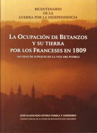 La ocupación de Betanzos y su tierra por los franceses en 1809