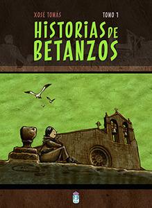 "Portada de la obra ""Historias de Betanzos"""