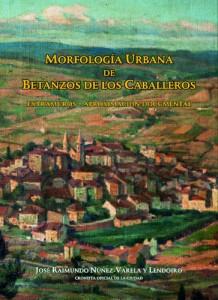 Morfología Urbana de Betanzos de los Caballeros