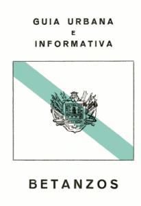 Guía Urbana e Informativa de Betanzos. Car & Man. 1980.